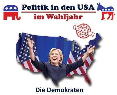 Politik in den USA - im Wahljahr: Die Demokraten